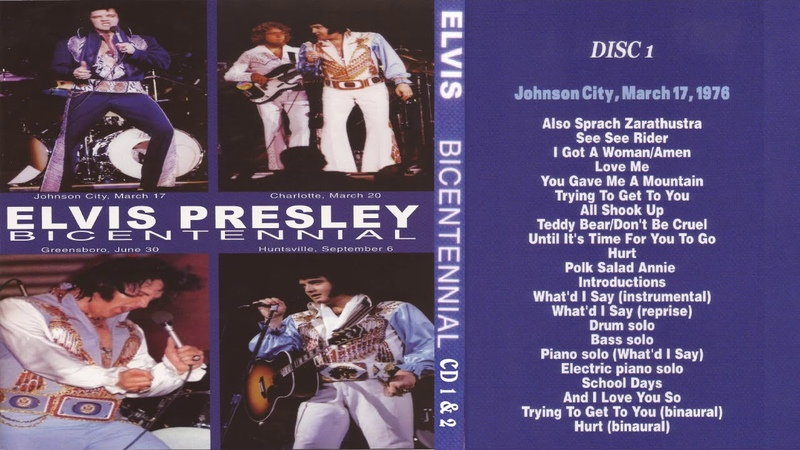 ELVIS PRESLEY - BICENTENNIAL CD 1 JOHNSON CITY MARCH 17 1976