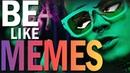 Lil Pump - Be Like MEMES ft. Lil Wayne [BORCH prod.]