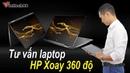 Top 3 Laptop xoay 360 độ của hãng HP : Giá Rẻ đến Siêu Sang!