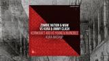 Zombie Nation vs. KURA &amp Jimmy Clash - Kernkraft 400 vs. Young &amp Invincible (KURA Mashup)