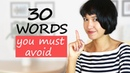 30 words you must AVOID in IELTS Writing