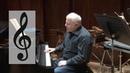 Lesson Twelve: Clef Notes, Leonard Slatkin's Conducting School