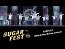 BAEPSAE 🍒 Best Dance Show Juniors 🍒 SUGAR FEST Dance Championship