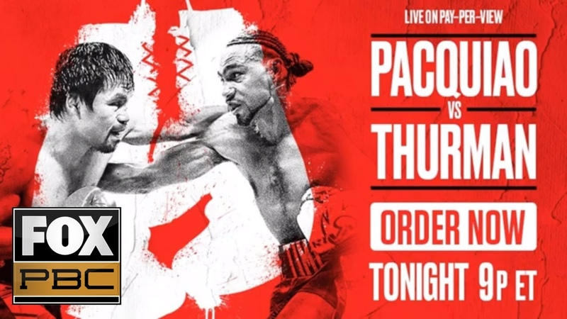 Manny Pacquiao vs Keith Thurman EXCLUSIVE PRELIM BOUTS PBC ON FOX