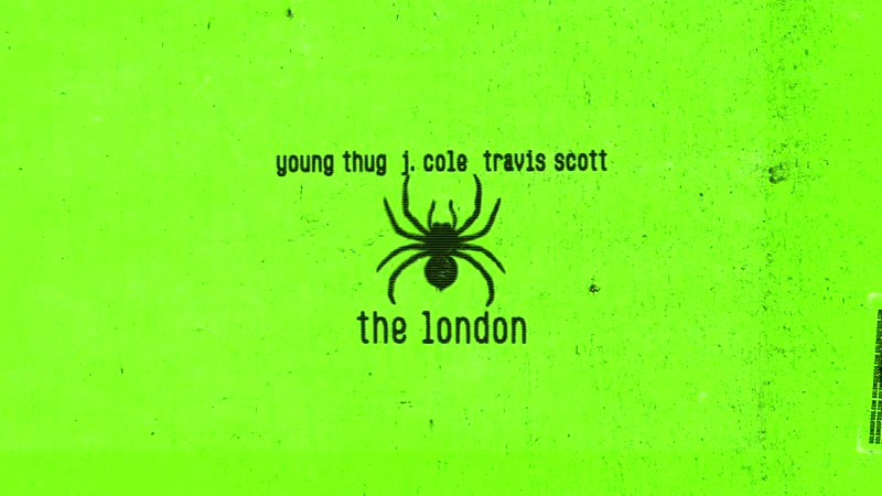 Young Thug - The London ft J Cole, Travis Scott.mp4