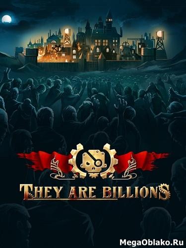 They Are Billions [v 1.0.7.2] (2019) PC | Repack от xatab