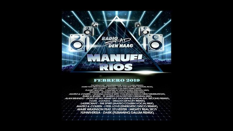 Dj Manuel Rios - R S D H Italo Febrero Mix 2019
