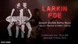 Larkin Poe - La Maroquinerie - Bleach Blonde Bottle Blues