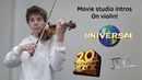 Movie studio intros on violin (100% nostalgia)