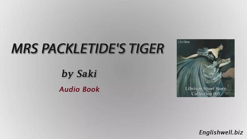 Mrs Packletides Tiger by Saki - Short Story