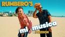 RUMBERO'S - Mi Musica (Official Video)