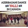 Азербайджанский танец «Яллы» в Канаде 🇦🇿🇨🇦 😍❤️