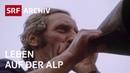 Leben auf der Alp 1975 Alpwirtschaft in der Schweiz Wallis SRF Archiv