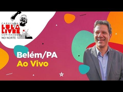 AOVIVO | Caravana LulaLivre | Ato em defesa da Educação na UFPA | Belém (PA)