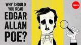 Why should you read Edgar Allan Poe - Scott Peeples