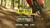 iXS EDC #2 Kranjska Gora 2019 Ruff Style