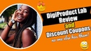 DigiProduct Lab Review and Discount Coupons no one else has these!