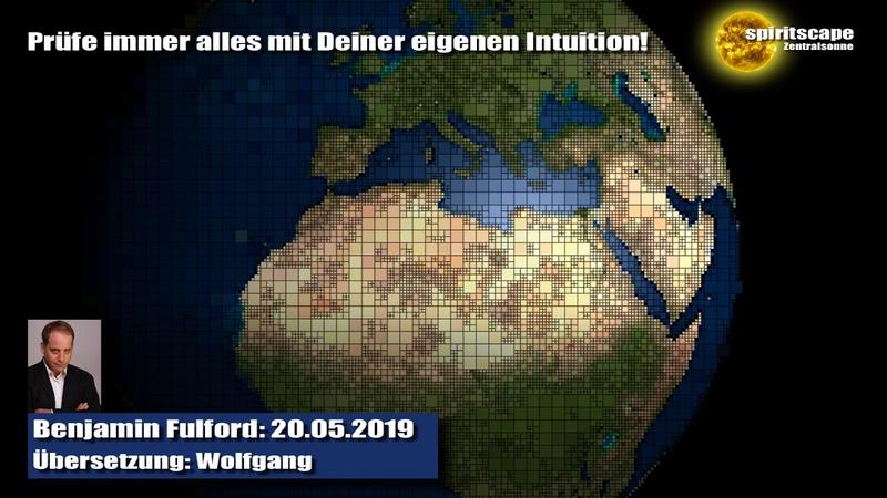 Benjamin Fulford 20.05.2019 (Deutsche Fassung Echte Lesung)
