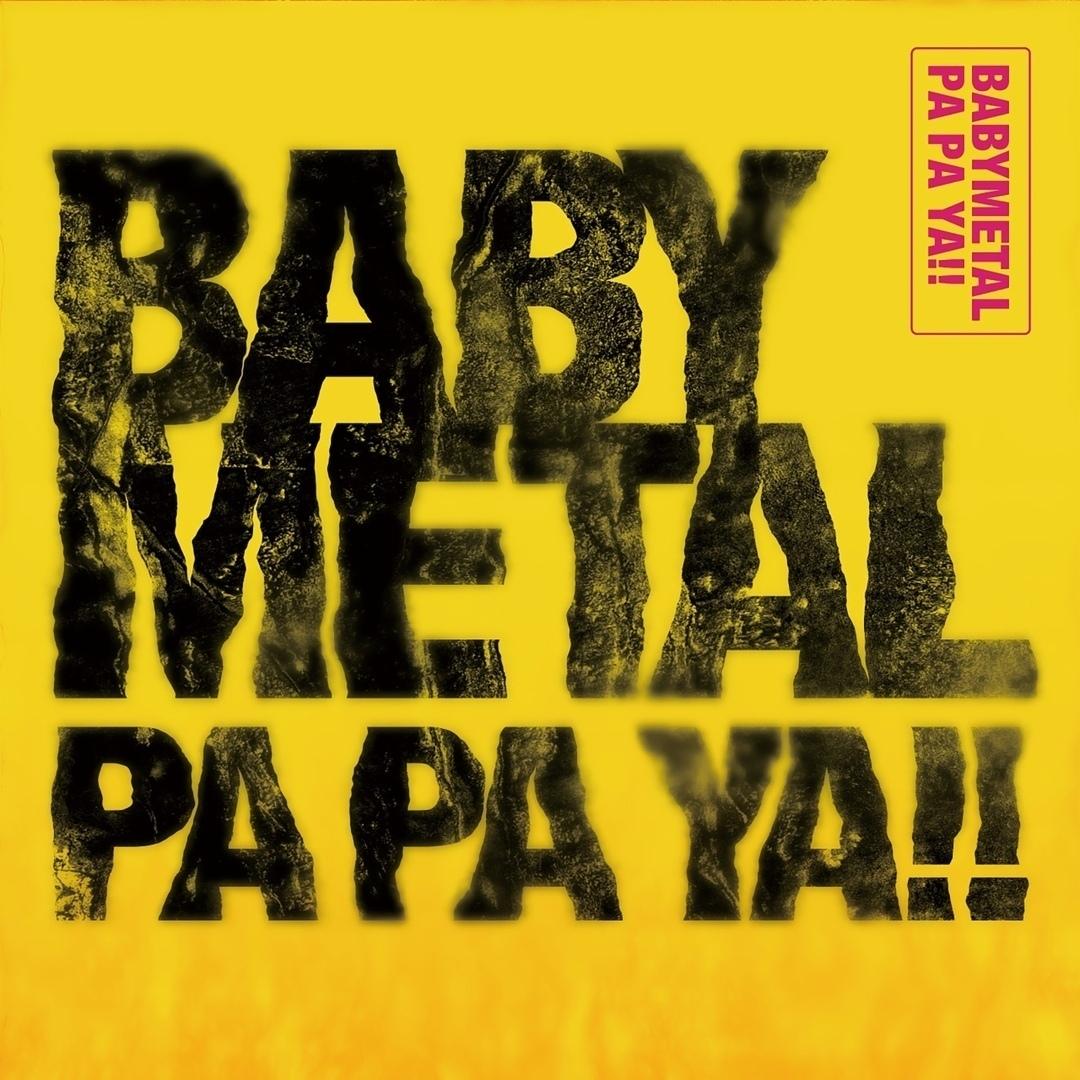 BABYMETAL - PA PA YA (Single)