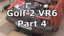 Volkswagen Golf Mk2 VR6 - Part4