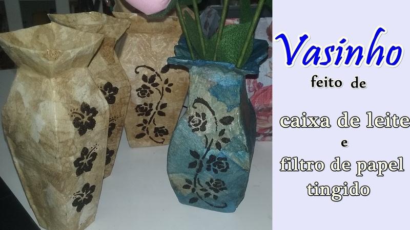 Vaso feito de Caixa de Leite e filtro de papel tingido