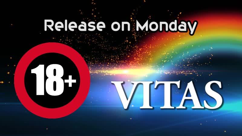 VITAS/RELEASE ON MONDAY