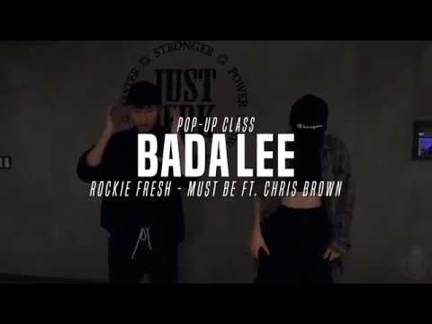Bada Lee Pop-up class   Rockie Fresh - Must Be Ft. Chris Brown   Justjerk Dance Academy