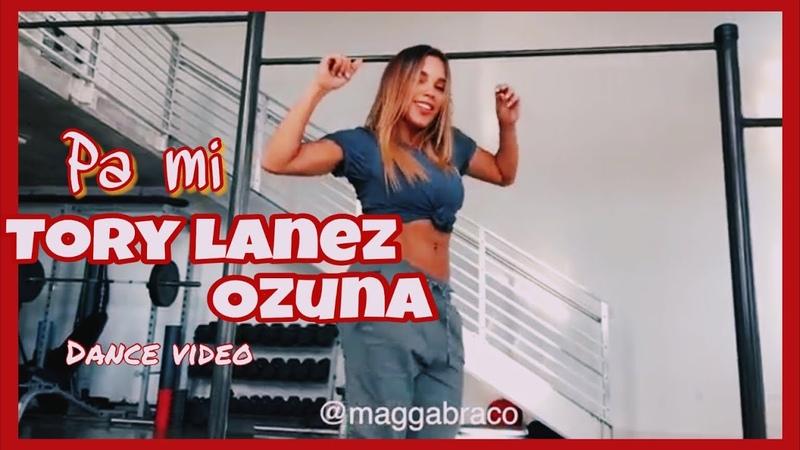 Tory Lanez, Ozuna - Pa Mi | Magga Braco Dance Video