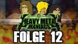 Heavy Metal Maniacs - Folge 12 Tourstart