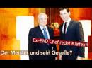 ALSO DOCH! Ex-BND Chef In Wien läuft eine Wahlmanipulation! Sowie Neues zu Kurz und George Srs!