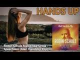 Robin Schulz feat. Erika Sirola - Speechless (Alari HandsUp Flip)