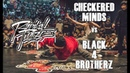RADIKAL FORZE 2019 | TOP 8 BBOY 4vs4 | CHECKERED MINDS vs BLACK 4 BROTHERZ
