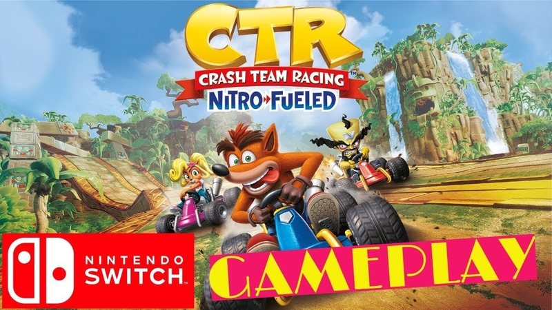 Crash Team Racing Nitro Fueled Gameplay Nintendo Switch