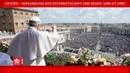 Papst Franziskus - Ostern - Verkündung der Osterbotschaft und Segen Urbi et Orbi 2019-04-21