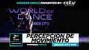 Percepcion De Movimiento  2nd Place Upper  Winners Circle  World of Dance Mexico City 2019  WODMX19   Danceprojectfo