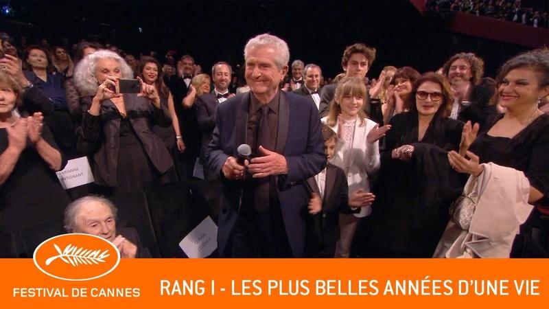 LES PLUS BELLES ANNEES D'UNE VIE - Rang I - Cannes 2019 - VF