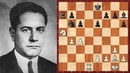Шахматы ИЗОЛЯЦИЯ ФИГУРЫ СОПЕРНИКА в исполнении Хосе Рауля Капабланки