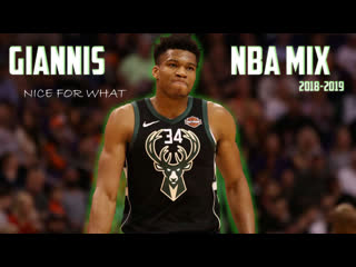"""Giannis antetokounmpo - """"nice for what"""" ᴴᴰ 2018-2019"""