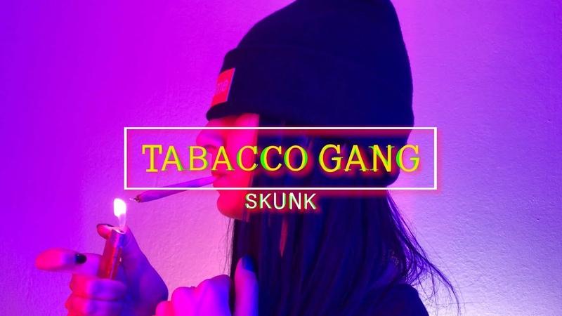 Skunk - Tabacco Gang | Videoclip Oficial