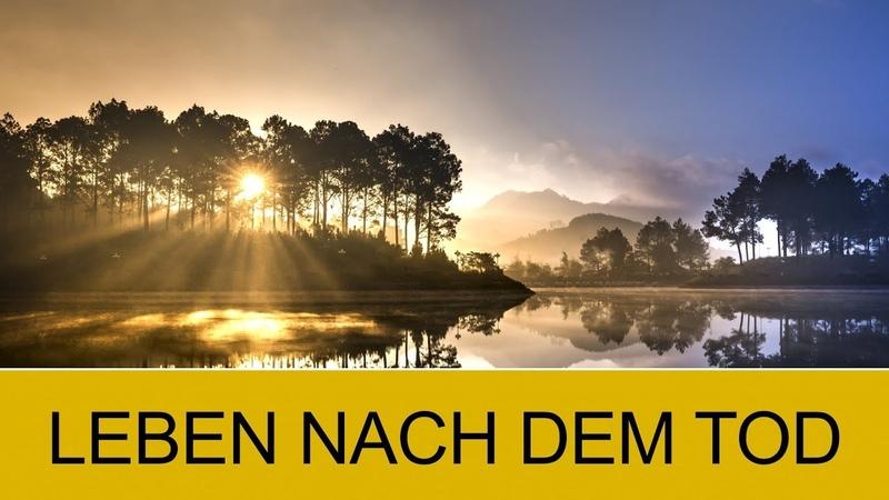 LEBEN NACH DEM TOD KARMA WIEDERGEBURT MODERNE SPIRITUALITÄT UND ESOTERIK MEDITATION RELAX LIVE