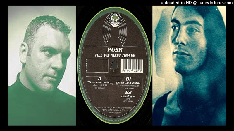 Push - Till We Meet Again... (Album Mix)