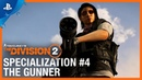 Tom Clancy's The Division 2 - The Gunner Specialization Trailer | PS4