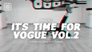 IT'S TIME FOR VOGUE vol.2 | Selects 1 | Choreo by Dina Kukushkina