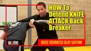 HOW To Defend KNIFE ATTACK Back Break BASIC ADVANCED SILAT