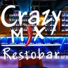 CRAZY MIX CLUB | RESTAURANT & BAR