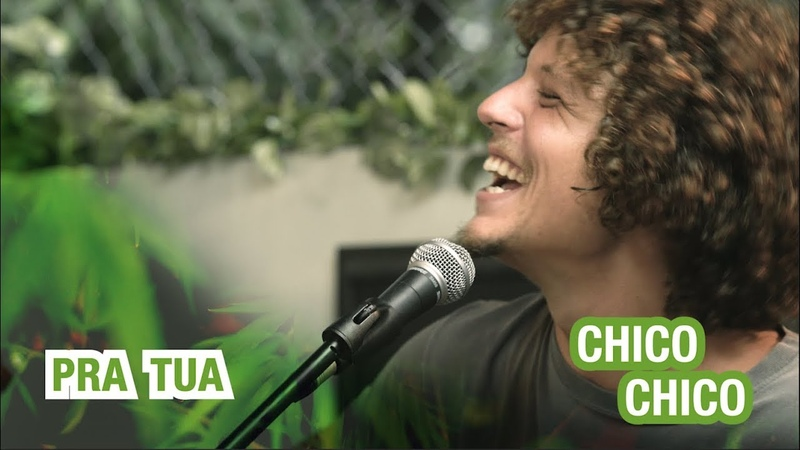 Chico Chico - Pra Tua