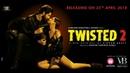 Twisted 2 | Song 2 - Pyaar Ho Jaaye Na | VB On The Web | - New Web Series By Vikram Bhatt