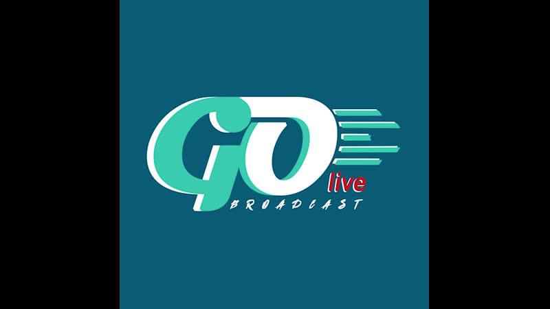 GO live broadcast®️