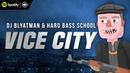 DJ Blyatman Hard Bass School - Vice City (Official Music Video)