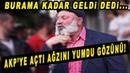 Alevi Dedenin AK Parti'ye İsyanı Artık Burama Kadar Geldi Dedi Açtı Ağzını Yumdu Gözünü